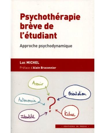 Psychothérapie brève de l'étudiant - Approche psychodynamique