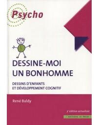 Dessine-moi un bonhomme - Dessins d'enfants et développement cognitif   3e édition
