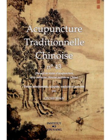 Acupuncture traditionnelle chinoise n° 43