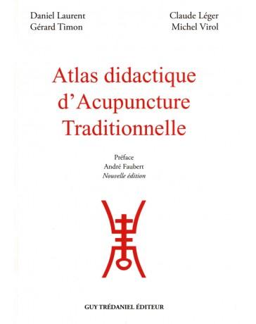Atlas didactique d'acupuncture traditionnelle   2e édition