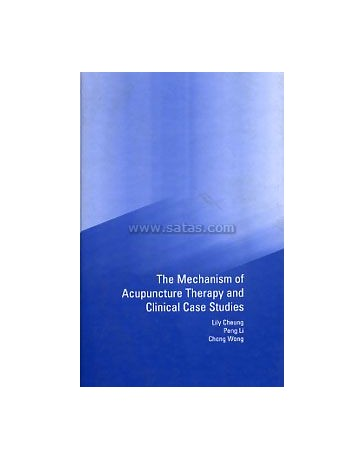 The Mechanism of Acupuncture - Therapy and Clinical Case