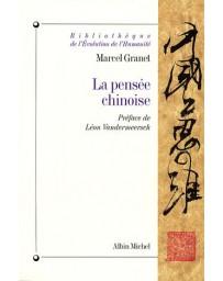 La pensée chinoise