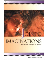 Joined imaginations - Writing and Language in Therapy