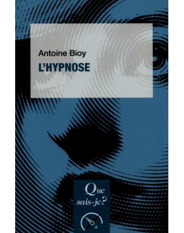 L'hypnose - Que sais-je?
