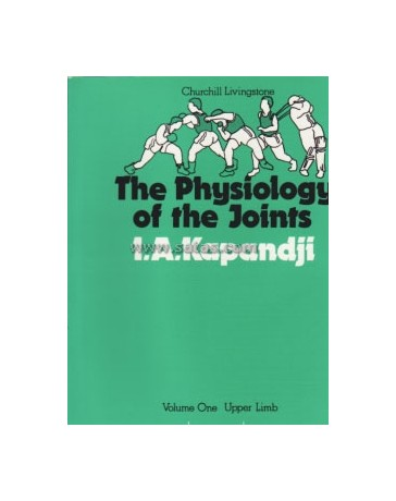 The Physiology of the Joints - Volume 1: The Upper Limb