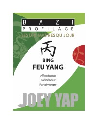 Bazi profilage - Les 10 Maîtres du jour - Bing Feu Yang