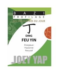 Bazi profilage - Les 10 Maîtres du jour - Ding Feu Yin