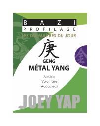 Bazi profilage - Les 10 Maîtres du jour - Geng Métal Yang