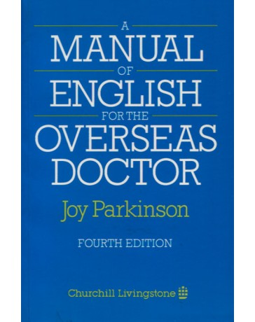 A Manual of English for the Overseas Doctor   4th edition