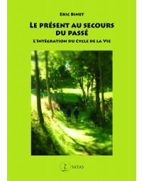 Le présent au secours du passé - L'intégration du cycle de la vie (ICV)