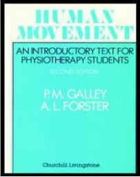 Human Movement.  An Introductory Text for Physiotherapy