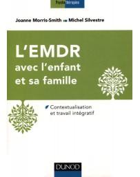 L'EMDR avec l'enfant et sa famille - Contextualisation et travail intégratif