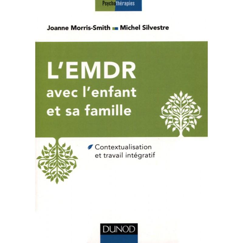 lemdr avec lenfant et sa famille contextualisation et travail integratif psychotherapies