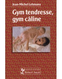 Gym tendresse, gym câline