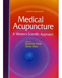 Medical Acupuncture - A Western Scientific Approach
