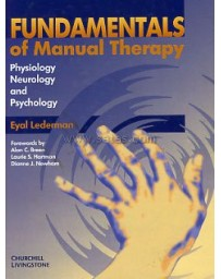 Fundamentals of Manual Therapy: Physiology, Neurology a