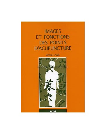 Images et fonctions des points d'acupuncture