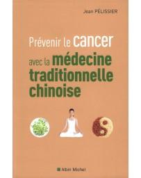 Prévenir le cancer avec la médecine traditionnelle chinoise