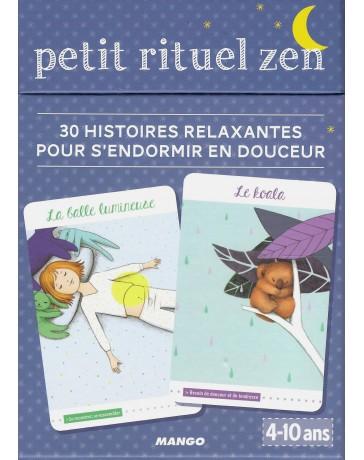 Petit rituel zen - 30 histoires relaxantes pour s'endormir