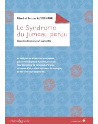 Le syndrome du jumeau perdu (2e édition)