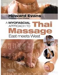A Myofascial approach to Thai Massage - East meets West