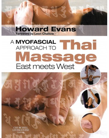 A Myofascial approach to Thai Massage - East meets West