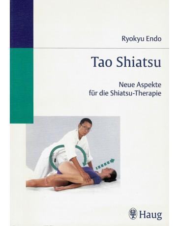 Tao Shiatsu - Neue Aspekte für die Shiatsu-Therapie