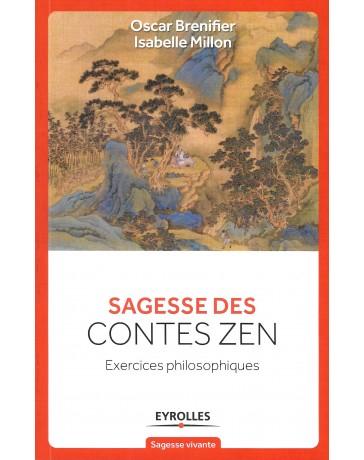 Sagesse des contes zen - Exercices philosophiques