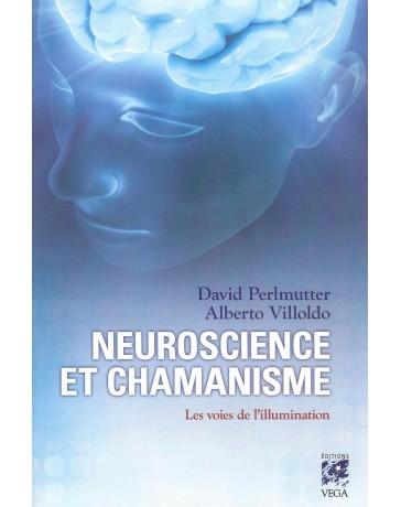 Neuroscience et chamanisme - Les voies de l'illumination