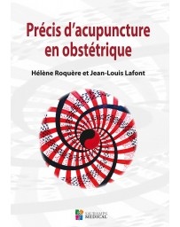 Précis d'acupuncture en obstétrique