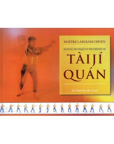 Manuel pratique et progressif de Tàijí Quàn