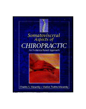 Somatovisceral Aspects of Chiropractic - An Evidence-Based Approach
