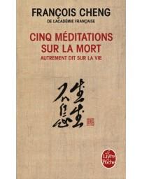 Cinq méditations sur la mort - autrement dit, sur la vie   Poche