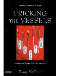 Pricking the vessels - Bloodletting Therapy in Chinese Medicine