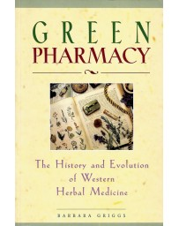 Green Pharmacy - The History and Evolution of Western Herbal Medicine