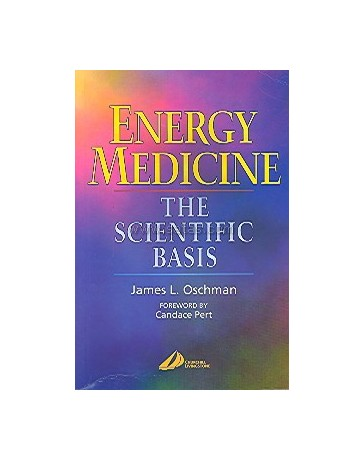 Energy Medicine - The Scientific Basis