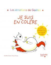 Les émotions de Gaston - Je suis en colère   Avec un exercice de sophrologie pour apaiser la colère