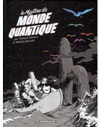 Le mystère du monde quantique - BD tome 0
