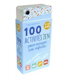 100 Activités zen pour occuper ses enfants (3-10 ans)
