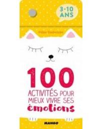 100 Activités pour mieux vivre ses émotions (3-10 ans)