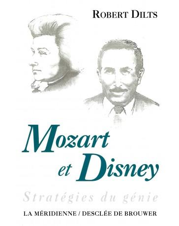 Mozart et Disney - Stratégies du génie