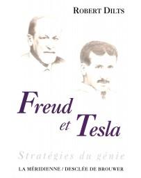 Freud et Tesla - Stratégies du génie