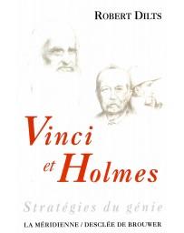 Vinci et Holmes - Stratégies du génie