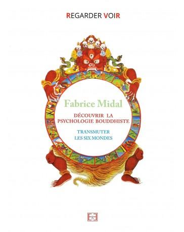 Découvrir la psychologie bouddhiste - Transmuter les six mondes   (DVD)