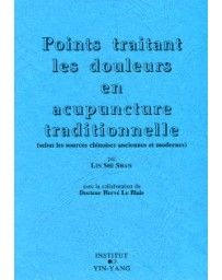 Points traitant les douleurs en acupuncture traditionnelle