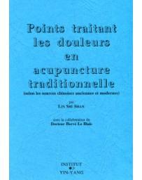 Points traitant les douleurs en acupuncture traditionnelle