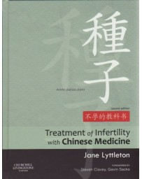 Treatment of Infertility with Chinese Medicine   2nd edition