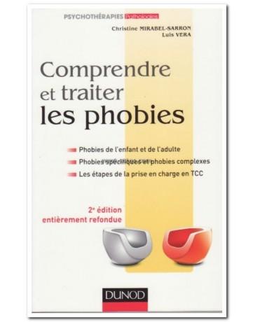 Comprendre et traiter les phobies   2e édition