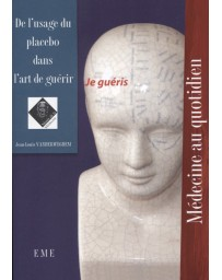 De l'usage du placebo dans l'art de guérir