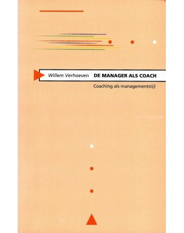 De Manager als Coach - Coaching als managementstijl